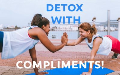 Detox with Compliments!