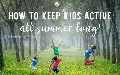 5 Ways to Get Kids Active this Summer!