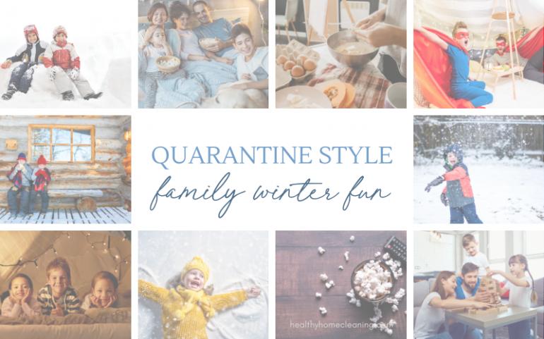 Quarantine-Style Family Winter Fun